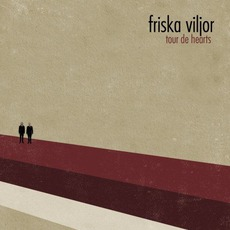 Tour De Hearts mp3 Album by Friska Viljor
