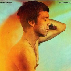 Ex Tropical mp3 Album by Lost Animal
