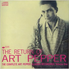 The Return Of Art Pepper: The Complete Aladdin, Volume 1