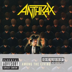 Among The Living (Deluxe Edition) mp3 Album by Anthrax