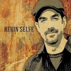 Long Walk Home mp3 Album by Kevin Selfe