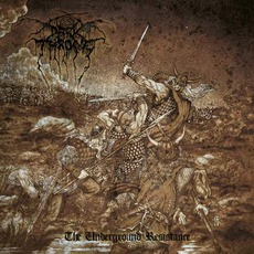 The Underground Resistance mp3 Album by Darkthrone