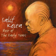 Best Of The Early Years by Salif Keita