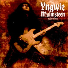 Relentless mp3 Album by Yngwie J. Malmsteen