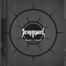 Archives & Artifacts mp3 Artist Compilation by Death Angel