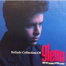 Ballads Collection Of Glenn Medeiros