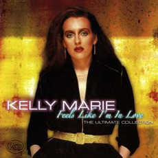 Feels Like I'm In Love (Ultimate Collection) mp3 Artist Compilation by Kelly Marie