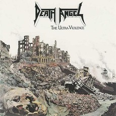 The Ultra-Violence mp3 Album by Death Angel