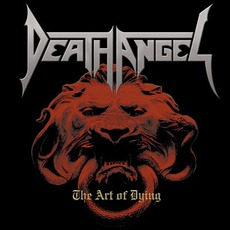 The Art Of Dying mp3 Album by Death Angel