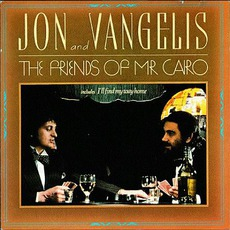 The Friends Of Mr. Cairo (Remastered) mp3 Album by Jon & Vangelis