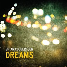 Dreams mp3 Album by Brian Culbertson