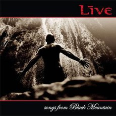 Songs From Black Mountain mp3 Album by Live