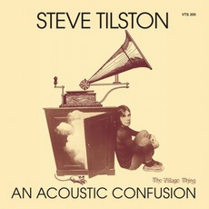 An Acoustic Confusion (Remastered) by Steve Tilston
