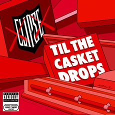 Til The Casket Drops by Clipse