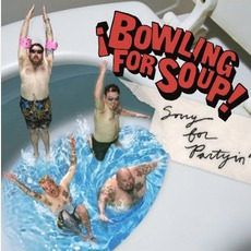 Sorry For Partyin' mp3 Album by Bowling For Soup