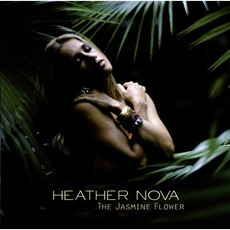 The Jasmine Flower mp3 Album by Heather Nova