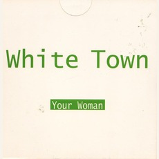 Your Woman by White Town