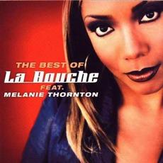 The Best Of La Bouche (Feat. Melanie Thornton)