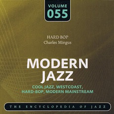 Modern Jazz, Volume 55 mp3 Artist Compilation by Charles Mingus