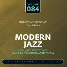 Modern Jazz, Volume 84 mp3 Artist Compilation by Oscar Peterson