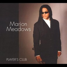 Player's Club mp3 Album by Marion Meadows