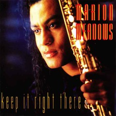 Keep It Right There mp3 Album by Marion Meadows