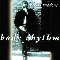 Body Rhythm mp3 Album by Marion Meadows