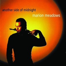 Another Side Of Midnight mp3 Album by Marion Meadows