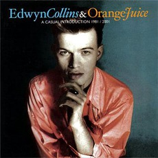 A Casual Introduction: 1981/2001 mp3 Artist Compilation by Edwyn Collins & Orange Juice
