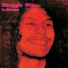 In Session: Great Rhythm & Blues mp3 Artist Compilation by Shuggie Otis