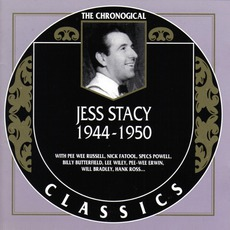 The Chronological Classics: Jess Stacy 1944-1950