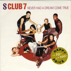 Never Had A Dream Come True by S Club 7