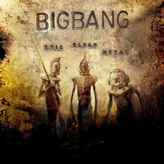 Epic Scrap Metal mp3 Album by Bigbang