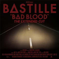 Bad Blood: The Extended Cut mp3 Album by Bastille