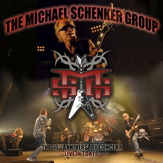 The Live In Tokyo: 30th Anniversary Japan Tour by Michael Schenker Group