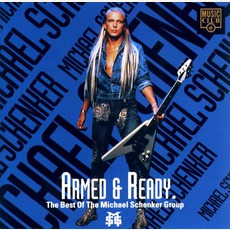 Armed And Ready: The Best Of Michael Schenker Group by Michael Schenker Group
