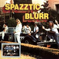 Spazztic Blurr (Re-Issue)