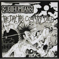 The Day The Country Died (Remastered) mp3 Album by Subhumans