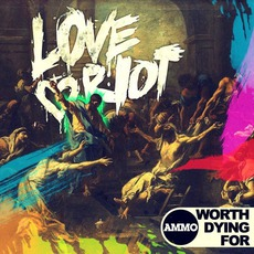 Love Riot mp3 Album by Worth Dying For