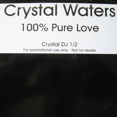 100% Pure Love mp3 Single by Crystal Waters