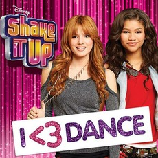 Shake It Up: I <3 Dance mp3 Soundtrack by Various Artists