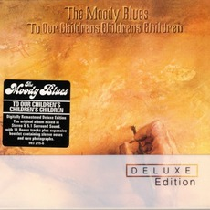 To Our Children's Children's Children (Deluxe Edition) mp3 Album by The Moody Blues