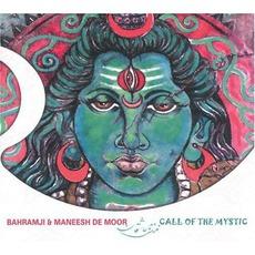 Call Of The Mystic mp3 Album by Bahramji & Maneesh De Moor