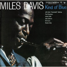 Kind Of Blue (Remastered) mp3 Album by Miles Davis