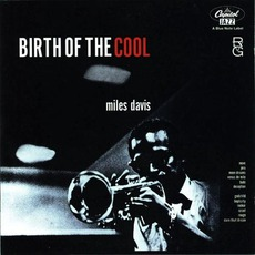 Birth Of The Cool (Remastered) mp3 Album by Miles Davis