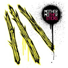 The Sticks mp3 Album by Mother Mother