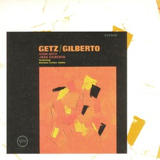 Getz/Gilberto (Remastered) mp3 Album by Stan Getz & João Gilberto Feat. Antonio Carlos Jobim