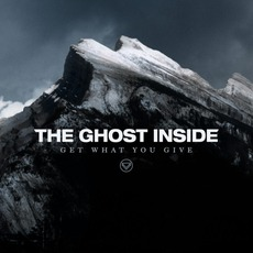 Get What You Give mp3 Album by The Ghost Inside