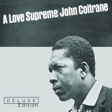A Love Supreme (Deluxe Edition) mp3 Album by John Coltrane