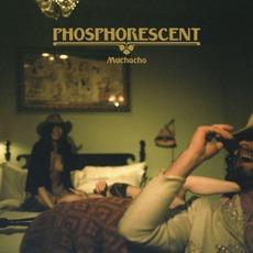 Muchacho mp3 Album by Phosphorescent